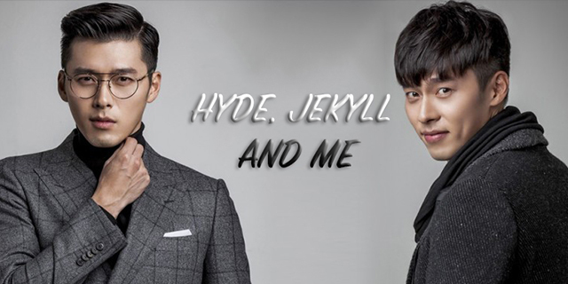 Hyde, Jekyll and Me