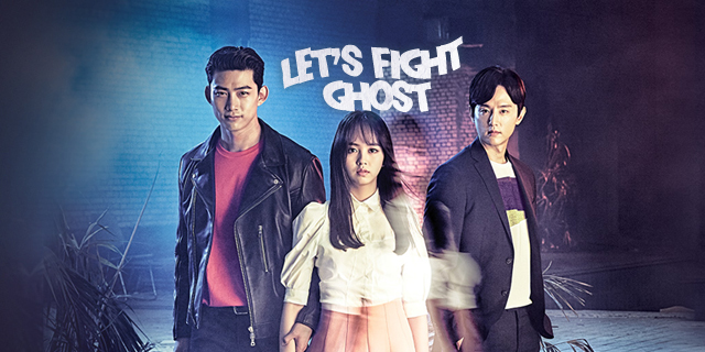 "série coréenne ""Let's Fight Ghost"" en vostfr"