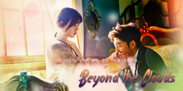 "série coréenne ""Beyond the Clouds"" en vostfr"