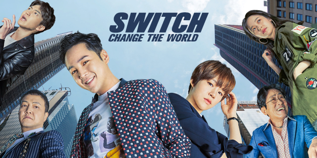 "série coréenne ""Switch - Change The World"" en vostfr"