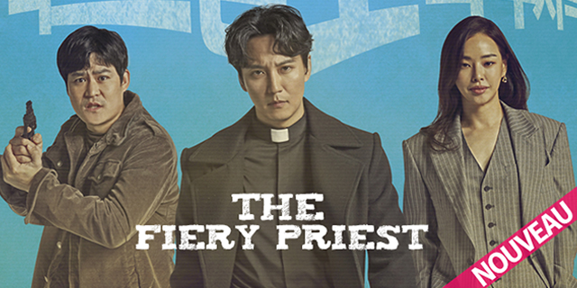 "série coréenne ""The Fiery Priest"" en vostfr"