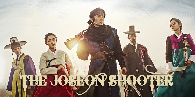 "série coréenne ""The Joseon Shooter"" en vostfr"